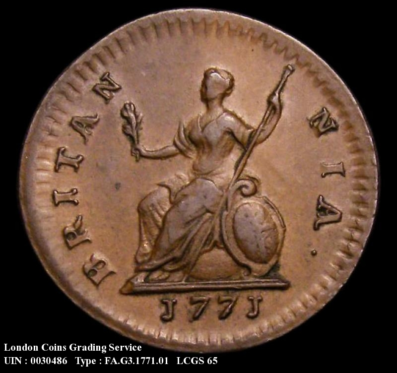 Farthing 1771 George III. Reverse A:- Olive Branch points to right hand limb of the first N in BRITANNIA. (Rarest of the three reverse die types). Also with Short first 7 over longer 7. (As Cooke 365) - Reverse
